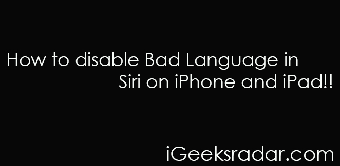 Disable bad language in siri