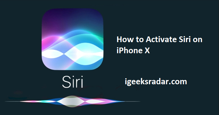 How to Activate Siri on iPhone X   Use Siri on Latest iPhone X