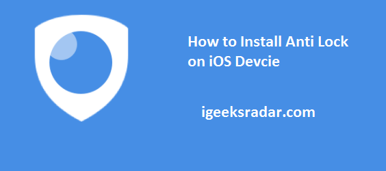 install anti lock on ios
