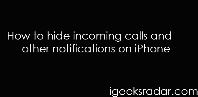 Hide notifications on iPhone