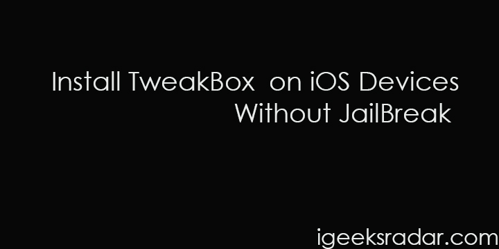 Install TweakBox for iOS